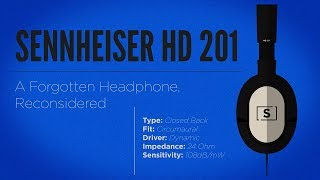 sennheiser HD 201 Review  A Forgotten Headphone, Reconsidered