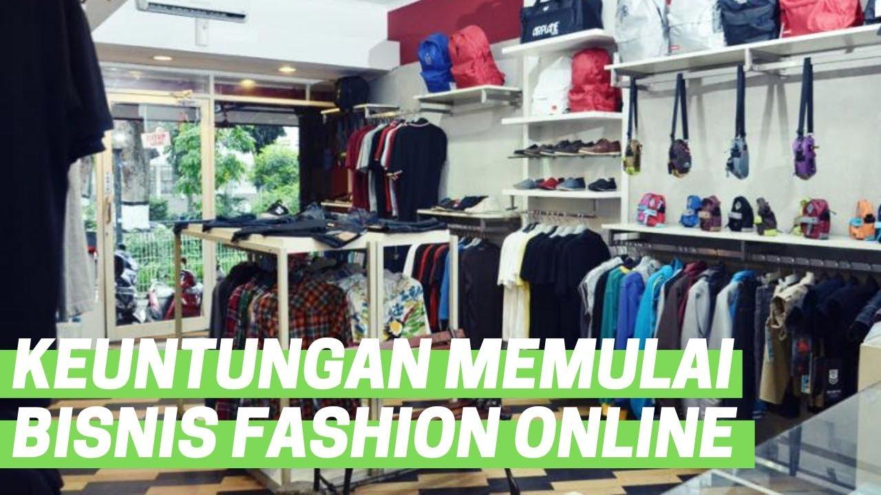 Keuntungan Memulai Bisnis Fashion Online - YouTube