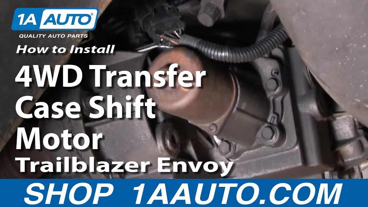 How To Replace 4WD Transfer Case Shift Motor 0209 Chevy Trailblazer  YouTube