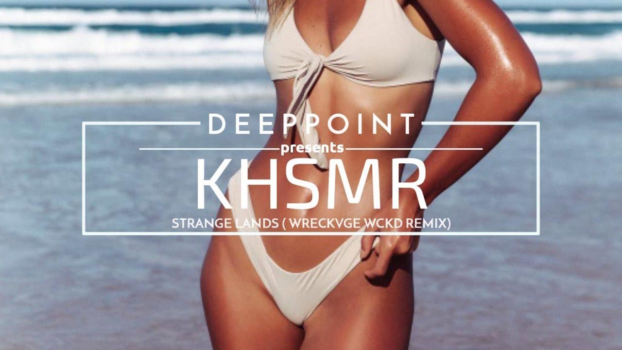 KSHMR - Strange Lands (WRECKVGE & WCKD Remix) #EnjoyMusic