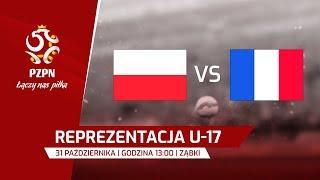 U-17: Polska - Francja - Na żywo