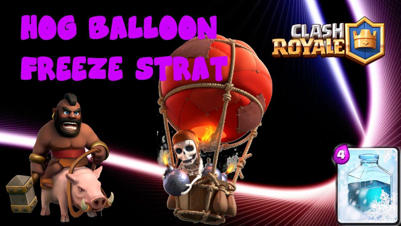 Clash Royale- Hog Rider Balloon Freeze Strategy!!!