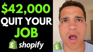 How to Make $42,000/Month & QUIT Your Job with Dropshipping (Shopify Dropshipping 2019)