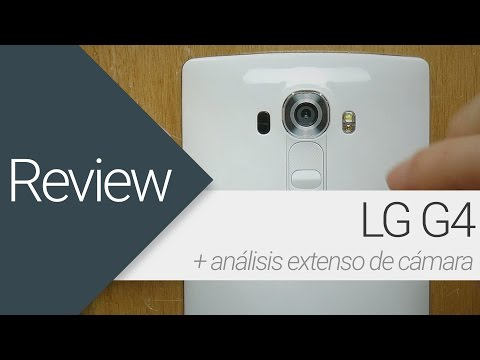 [Review] LG G4 + apartado cámara en detalle (en español)