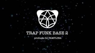 Baixar Trap Funk Base 2 - Instrumental Beat DJ Pamplona