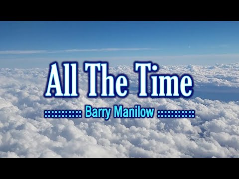 All The Time - Barry Manilow (KARAOKE)