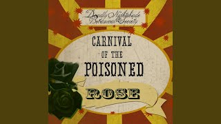 Carnival of the Poisoned Rose