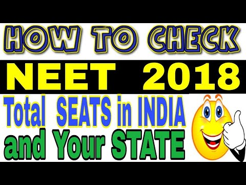 🔥NEET 2018 : How To Check total SEATS in Government/Private Mbbs College in India. NEET 2018 CUTOFF