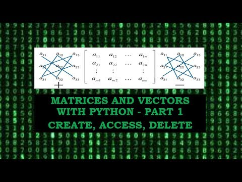 Matrices and Vectors with Python | Create | Access | Delete