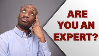 Are you really an expert?