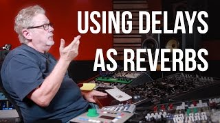 Using Delays as Reverb - Into The Lair #135
