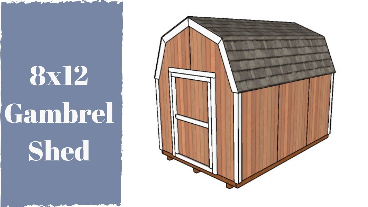 How To Build A 8x12 Gambrel Shed Youtube