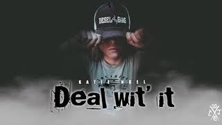 deal-wit-it-katie-noel-official-audio