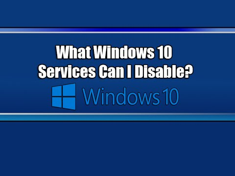 What Windows 10 Services Can I Disable