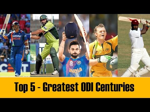 Top 5 -  Greatest One Day International Centuries in Cricket Histroy