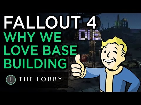 Fallout 4: Why We Love Base Building - The Lobby