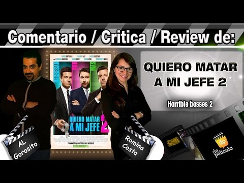 QUIERO MATAR A MI JEFE 2 / Horrible bosses 2 - comentario / review / critica de la pelicula
