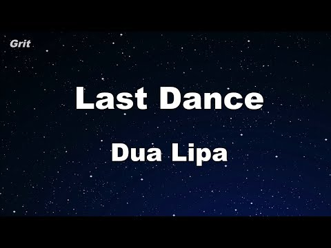 Last Dance - Dua Lipa Karaoke 【No Guide Melody】 Instrumental