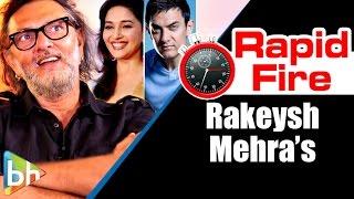 Rakeysh Omprakash Mehra's Entertaining Rapid Fire On Aamir Khan, Madhuri Dixit, Gulzar, Censorship