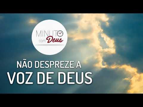 NÃO DESPREZE A VOZ DE DEUS - MINUTO COM DEUS from YouTube · Duration:  4 minutes 10 seconds