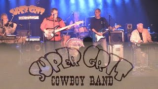 Super Grit Cowboy Band - She Is The Woman