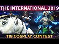 BEST DOTA 2 COSPLAY CONTEST EVER - TI9 THE INTERNATIONAL 2019 COSPLAY COMPETITION