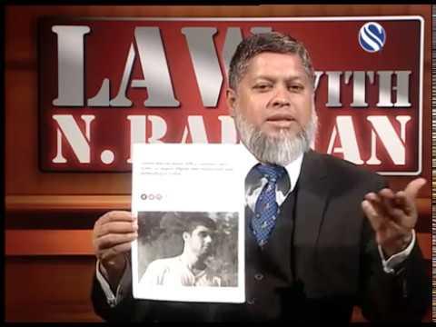 16 September 2017, Law with N Rahman, Part 1