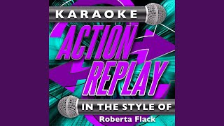 Killing Me Softly with His Song (In the Style of Roberta Flack) (Karaoke Version)