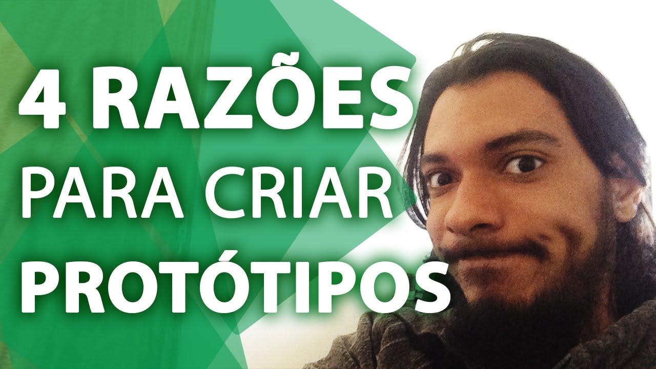 4 RAZÕES PARA CRIAR PROTÓTIPOS EM SOFTWARES | TIAGO AGUIAR