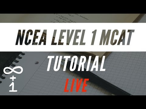 NCEA Level 1 MCAT Tutorial 8th September 2019 9pm to 10pm thumbnail