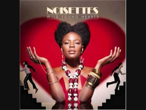 Noisettes - 24 Hours