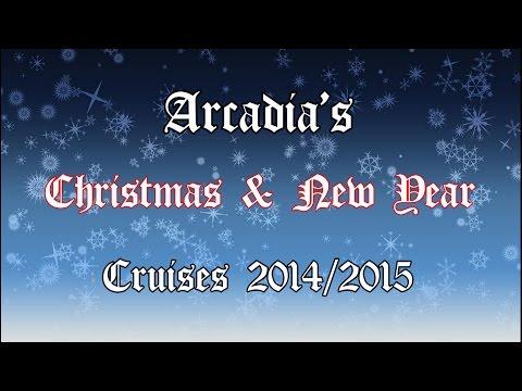 Arcadia Xmas & New Year Cruise 2014/2015