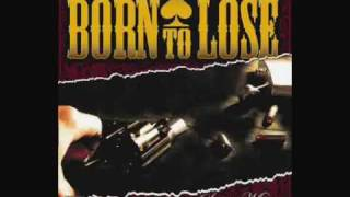 Born to Lose - Place and Time