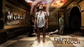 MORANDI - Everytime We Touch (new single 2013)