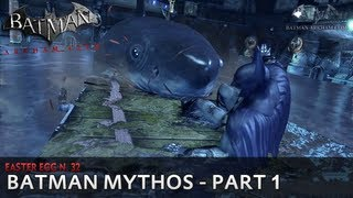 Batman: Arkham City - Easter Egg #32 - Batman Mythos [Part 1]