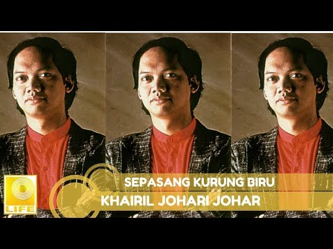 Khairil Johari Johar - Sepasang Kurung Biru (Official Lyric Video)