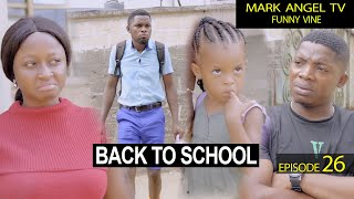 Download Emmanuella Comedy - Back to School | Caretaker Series - Mark Angel TV (Episode 26)