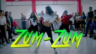 ZUM ZUM - Daddy Yankee, Rkm &amp Ken-Y, Arcangel -COREOGRAFIA-
