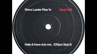 Steve Lawler ‎– Rise In (Nalin & Kane Dub Mix)