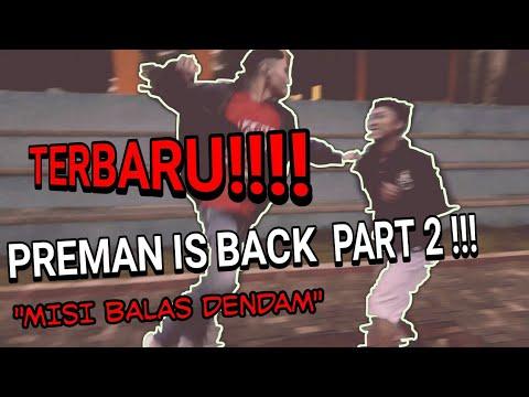 PREMAN IS BACK Part 2
