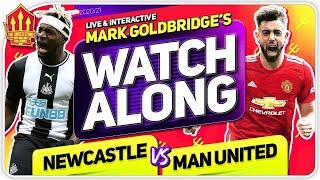 NEWCASTLE vs MANCHESTER UNITED with Mark Goldbridge LIVE