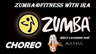 Ava Max - Who's Laughing Now - Zumba®fitness with Ira