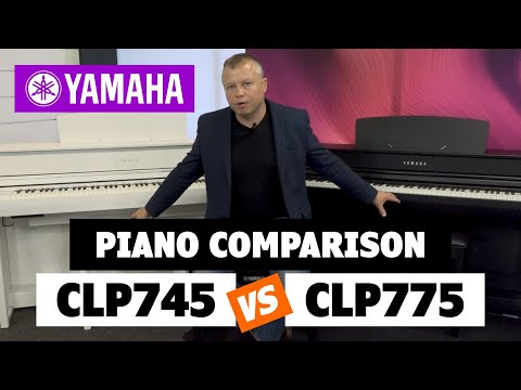 Yamaha Digital Piano Comparison CLP745 Vs CLP775 - Worth The Extra Money?