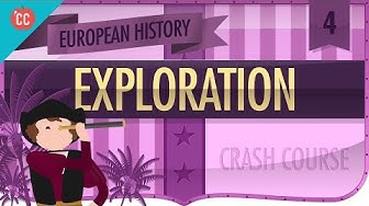 The Age of Exploration: Crash Course European History #4