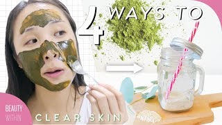 4 Natural Remedies to Clear Skin & Detox the Body: Matcha, Meditation, Clay Drink + More!