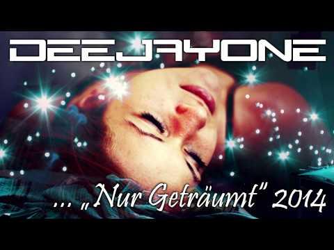"DeeJayOne - ""Nur Geträumt"" 2014"