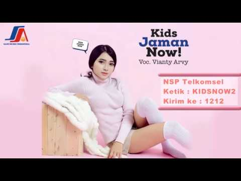 Vianty Arvy - Kids Jaman Now( Official Video Lyric )