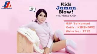 Vianty Arvy - Kids Jaman Now  ( Official Video Lyric )