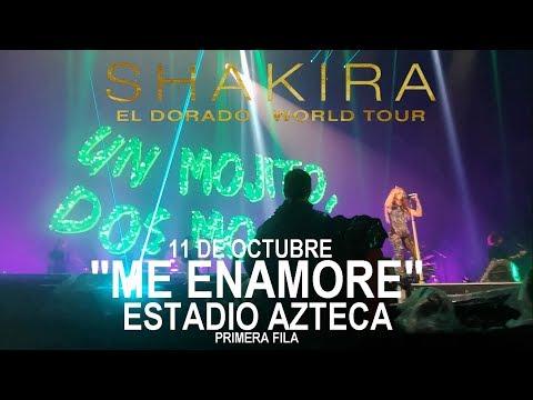 """Shakira """"Me Enamore""""  Estadio Azteca 111018 PRIMERA FILA"""
