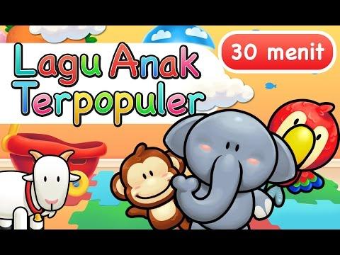 Lagu Anak Indonesia Terpopuler 30 Menit